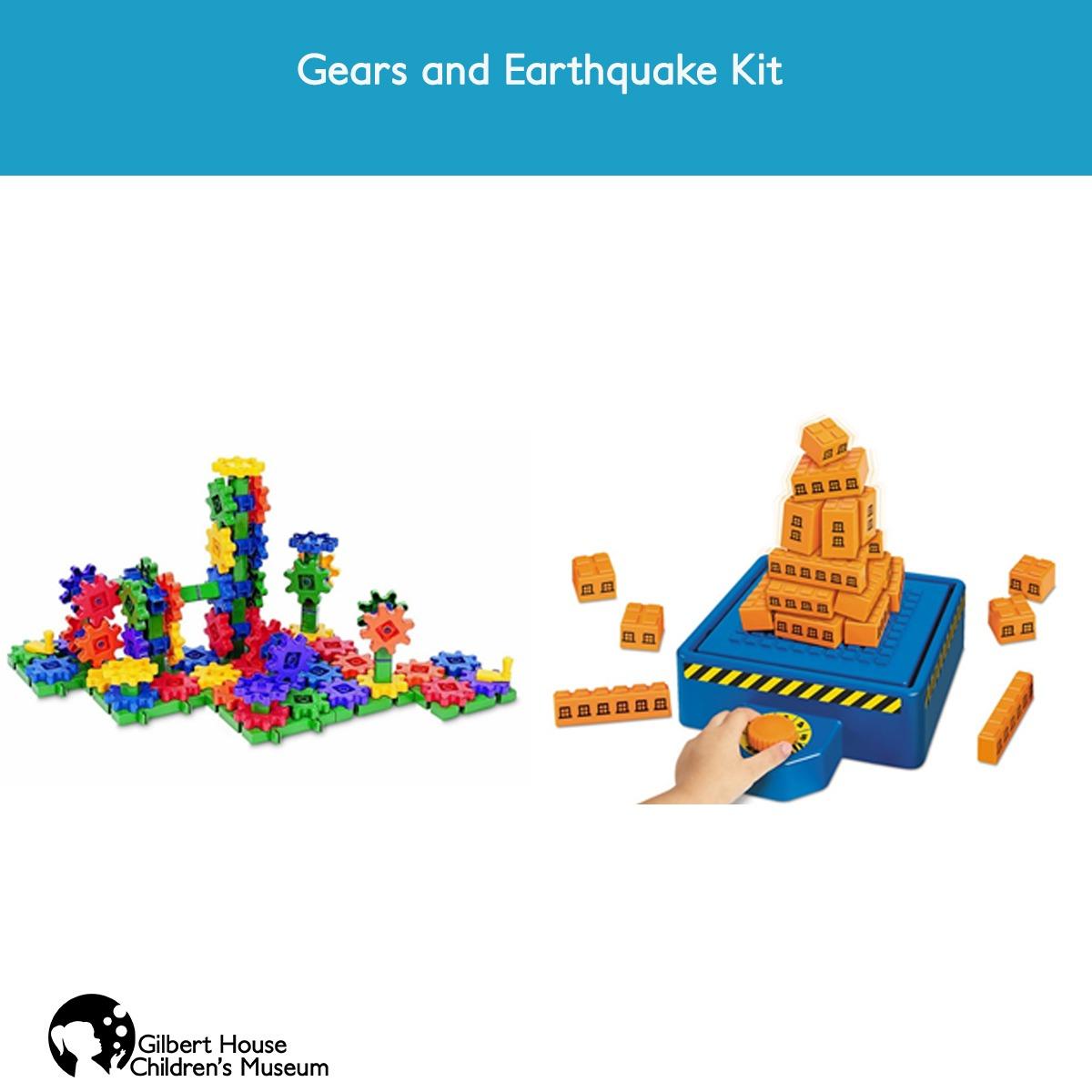 Gears and Earthquake Kit